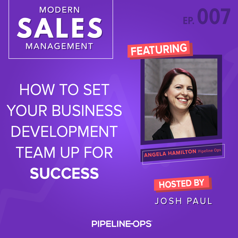 how to set your business development team up for success with Angela Hamilton