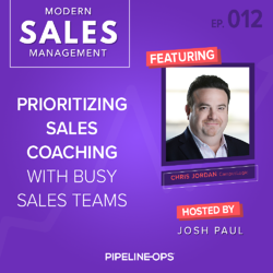 prioritizing sales coaching with busy sales teams with Chris Jordan