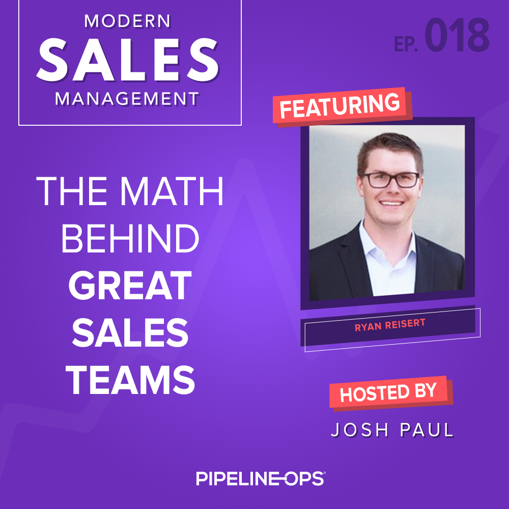 the math behind great sales teams with Ryan Reisert