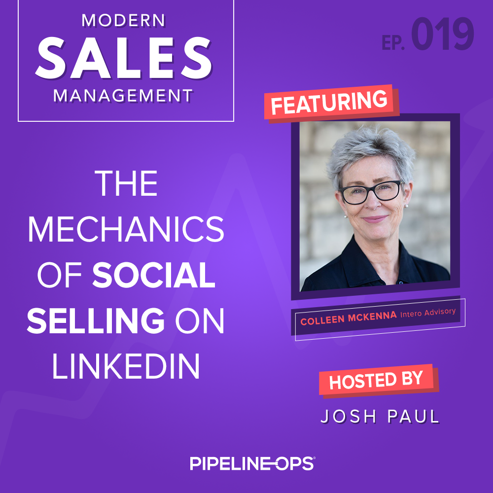 the mechanics of social selling on LinkedIn with Colleen McKenna