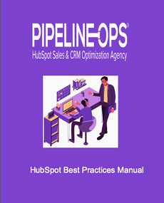 creating a HubSpot CRM best practice manual
