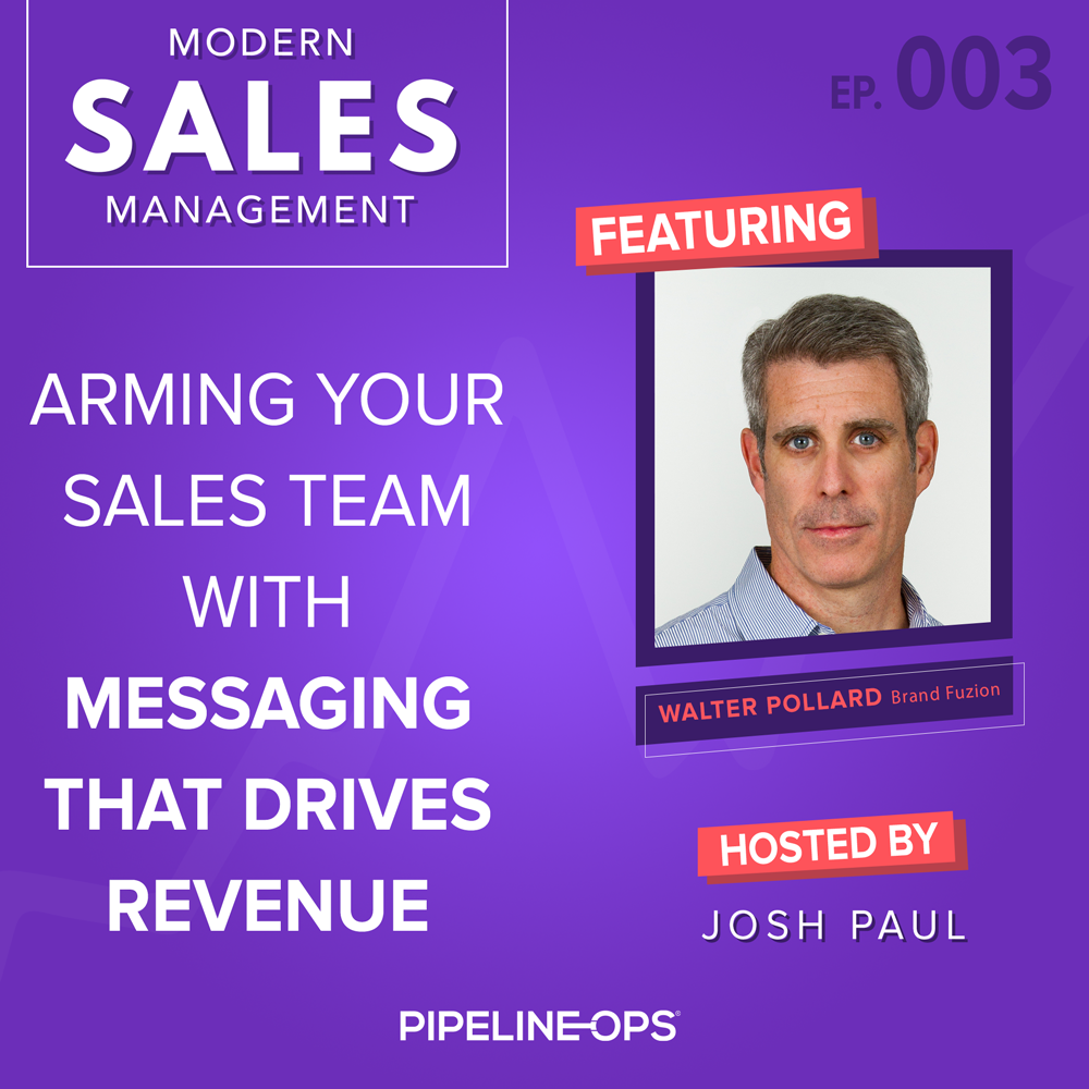 How to Create Sales Messaging With Walter Pollard